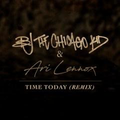 BJ the Chicago Kid - Time Today (Remix) (feat. Ari Lennox)